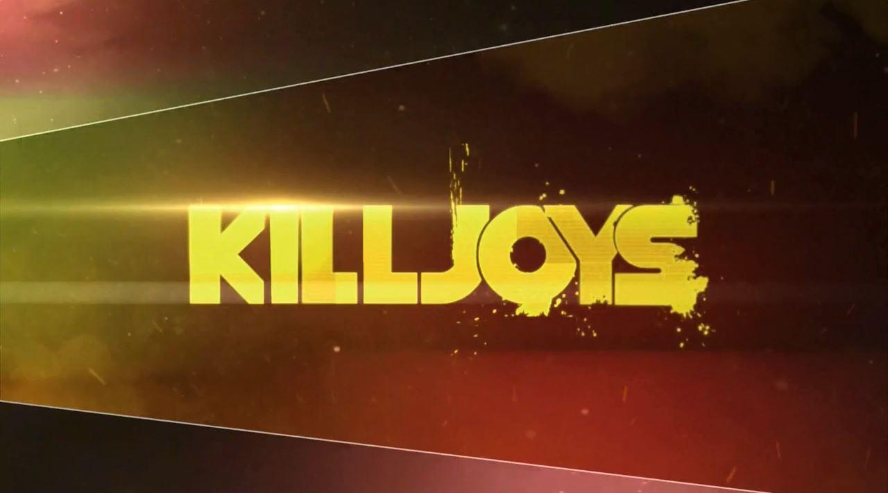 Killjoys Premiere. Killjoys poster