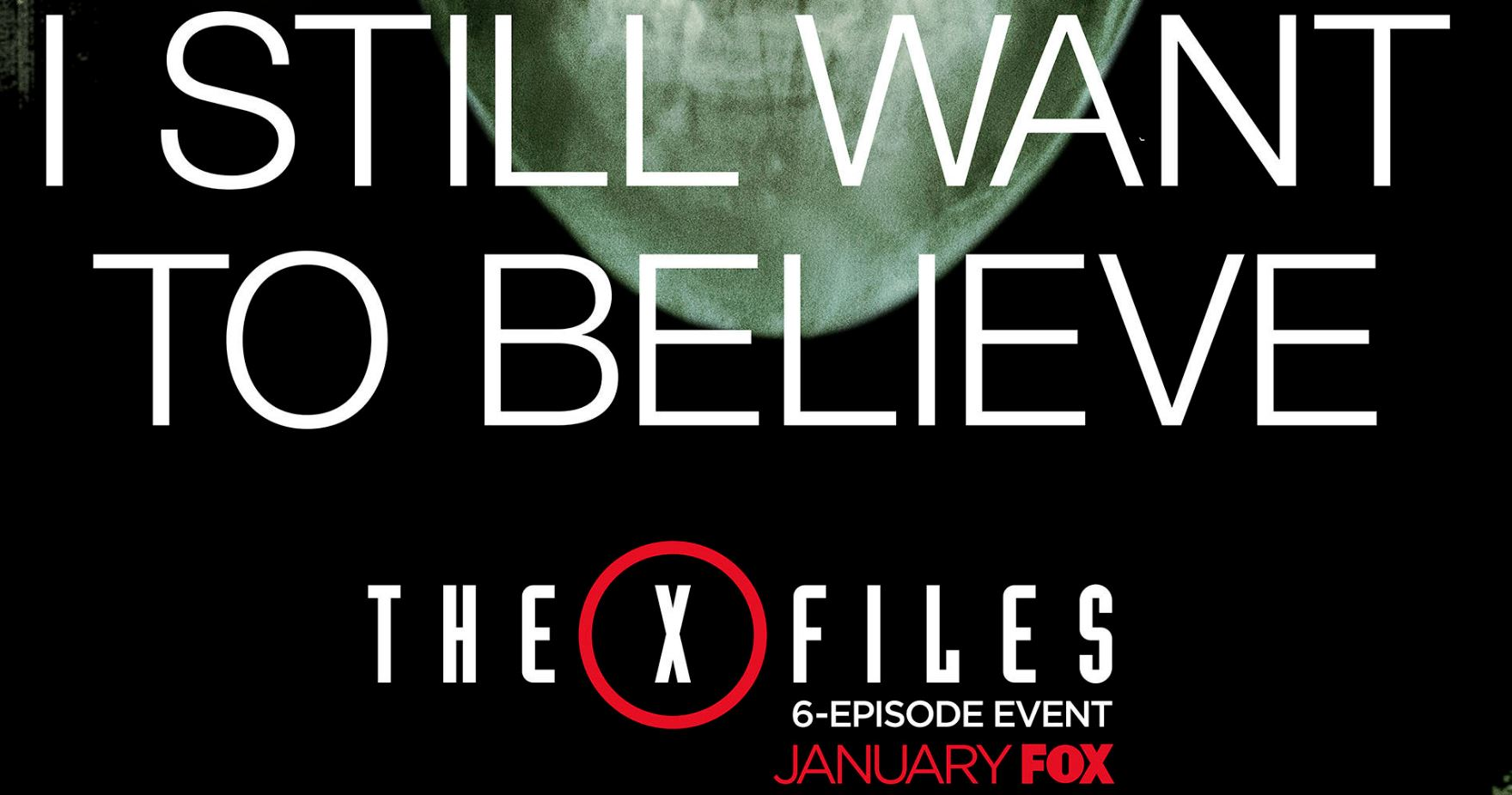 The X-Files (miniseries) - I still want to believe