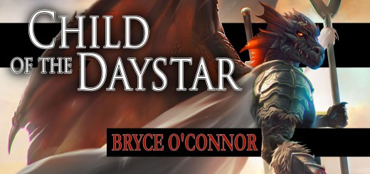 Child of the Daystar review - novel by Bryce O'Connor