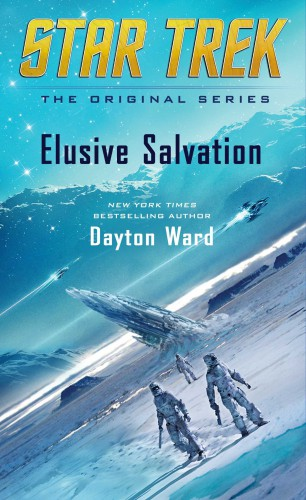 Star Trek Elusive Salvation - Star Trek Novels in 2016