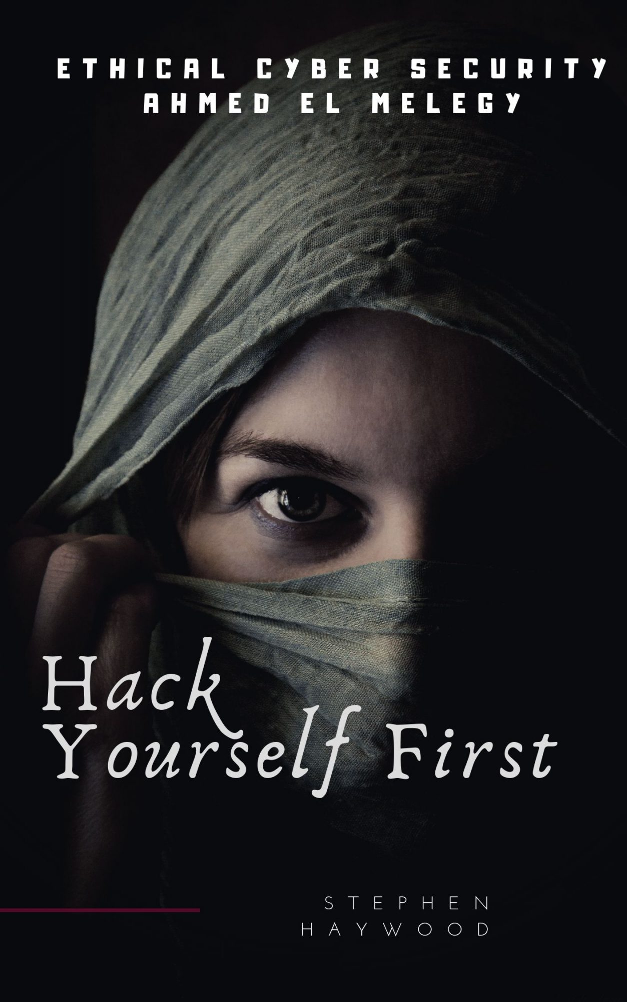 Hack Yourself First Review